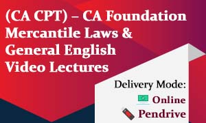 (CA CPT) – CA Foundation Mercantile Laws & General English Video Lectures