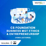 CS-Foundation-Business-Mgt-Ethics-&-Entrepreneurship