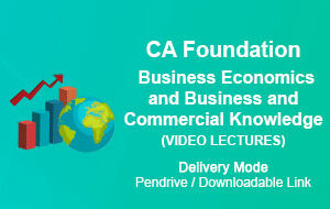 CA Foundation Business Economics and Business and Commercial Knowledge