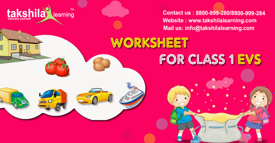 Worksheets for Class 1 EVS | Worksheet for class 1
