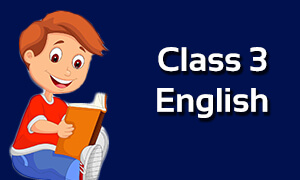 Class 3 English Online Classes | CBSE/ICSE/NCERT worksheet Solutions