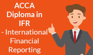 ACCA Diploma in IFR - International Financial Reporting