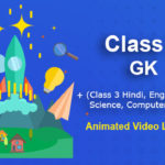 Class 3 General Knowledge (GK) Online Classes | CBSE | ICSE | NCERT