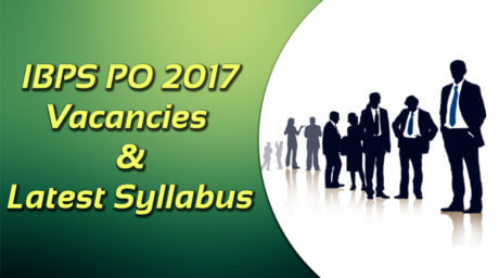 IBPS PO 2017 : Exam Pattern ,Syllabus and Eligibility Criteria