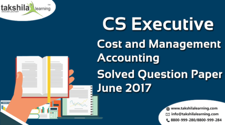 cs executive solved question paper june 2017 ,Sample papers for cs executive , Guide for CS executive solved paper , Pervious year solved question paper