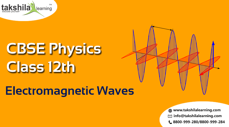 NCERT Solutions for Class 12 Physics Electromagnetic Waves Notes