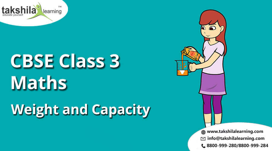 CBSE & NCERT Class 3 Maths Weight and Capacity | Practice Worksheets for class 3
