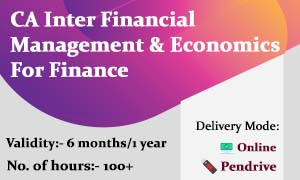 CA Inter Financial Management & Economics For Finance Video Lectures