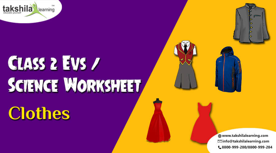 Online Cbse Class 2 Evs Science Worksheet Clothes Takshilalearning