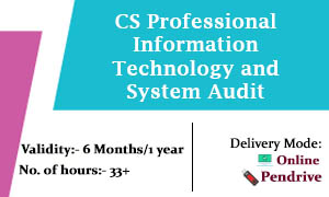 CS Professional Information Technology and System Audit