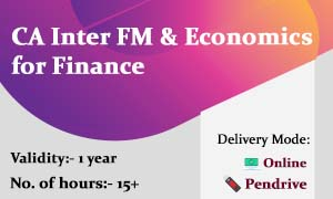 CA Inter FM & Economics for Finance Video Lectures