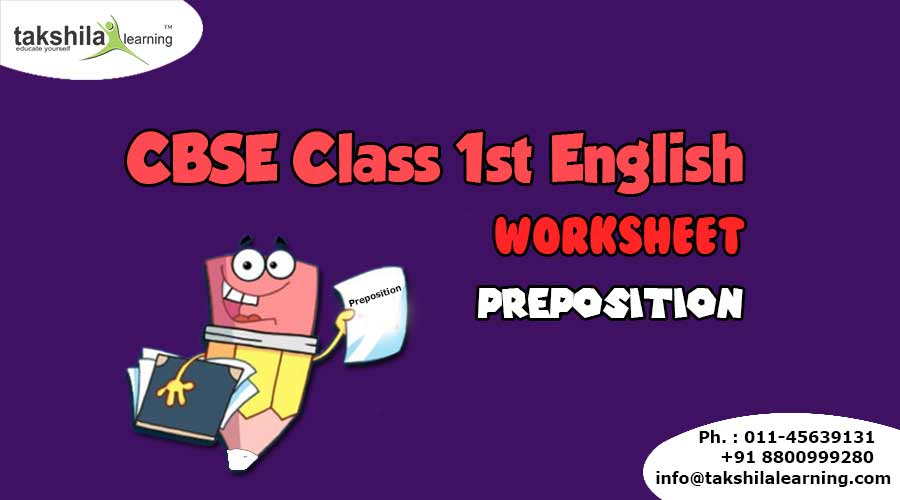 Ncert Cbse Class 1 English Worksheet For Practice Preposition
