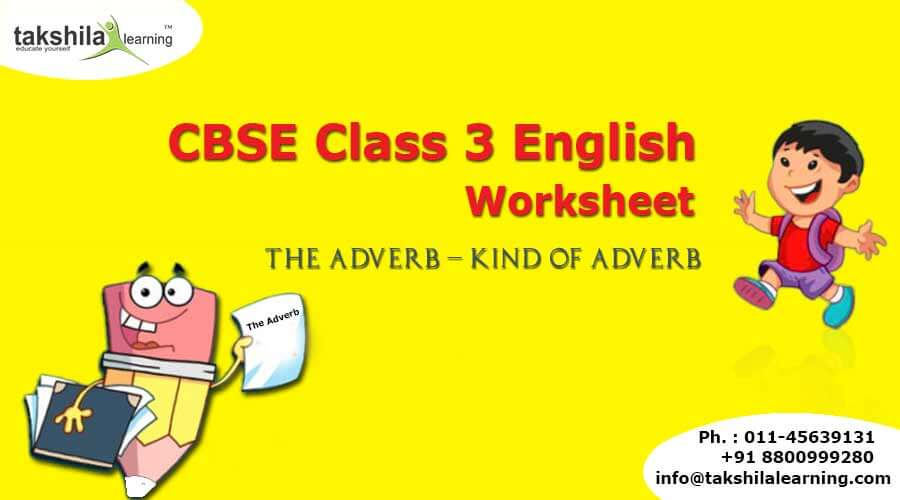 Practice Grammar Worksheet For Cbse Class 3 English The Adverb