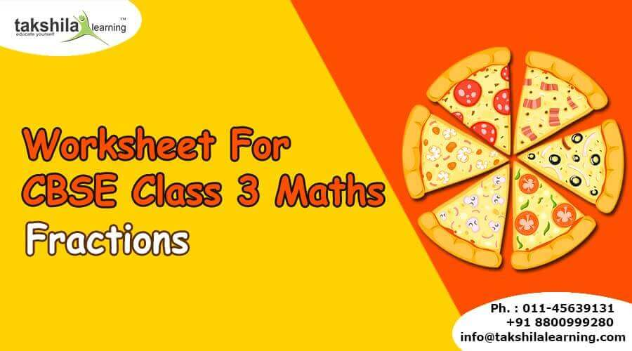 NCERT & CBSE Class 3 Maths Practice Worksheet Fractions