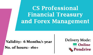 CS Professional Financial Treasury and Forex Management