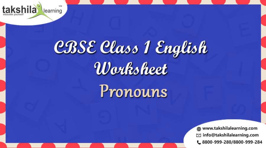 English Worksheet For Practice Grammar Class 1 Pronouns