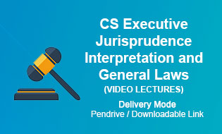 CS Executive Jurisprudence Interpretation and General Laws Video Lectures