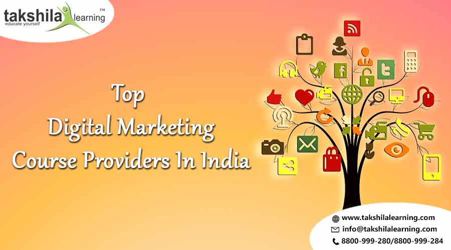 top 5 digital marketing courses in India and Training Programs, Digital Marketing Course Providers
