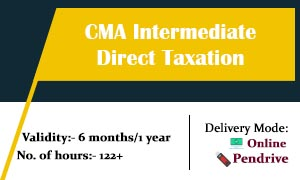 CMA Intermediate Direct Taxation Video Lectures | CMA INTER TAX ONLINE CLASSES