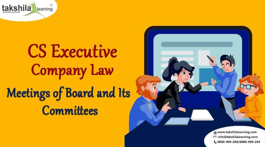 Companies Act 2013 Meetings Of Board & Committees