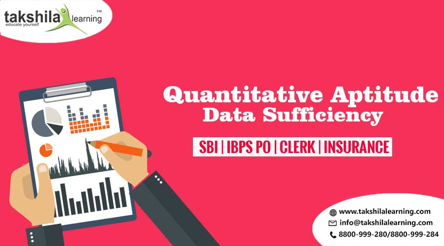 Data Sufficiency Questions for SBI /IBPS - PO & CLERK