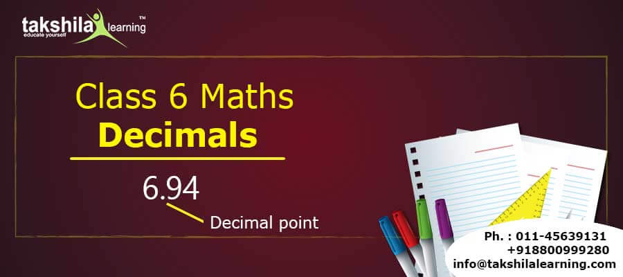 What are Decimals? Class 6 Maths