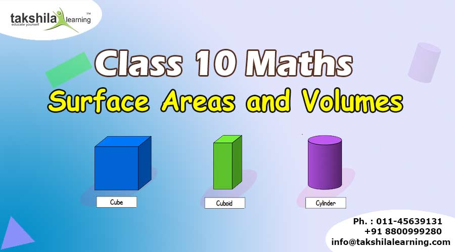 Surface Areas and Volumes – Cube, Cuboid and Cylinder , Class 10 Maths