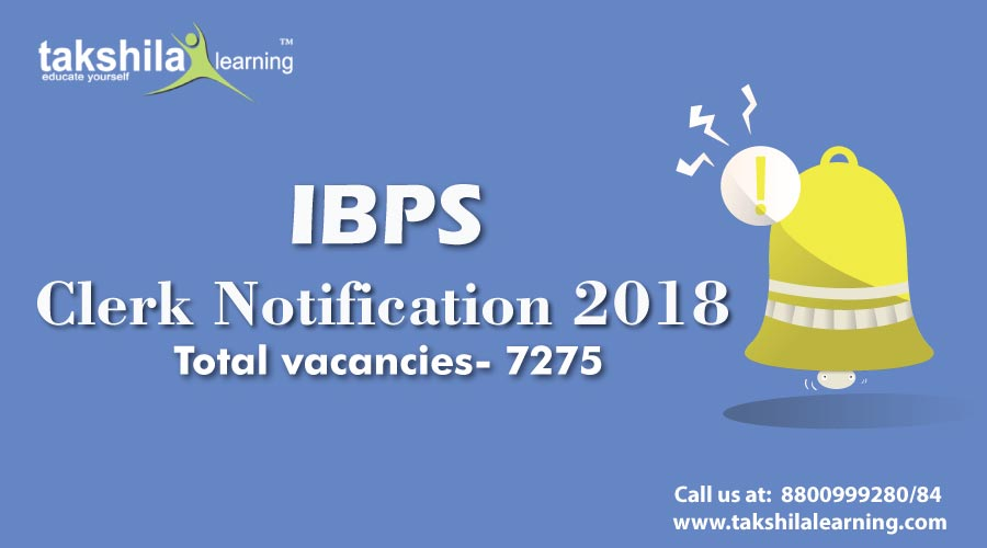 IBPS Clerk 2018 Notification Out for 7275 Posts | IBPS Clerk Recruitment 2018