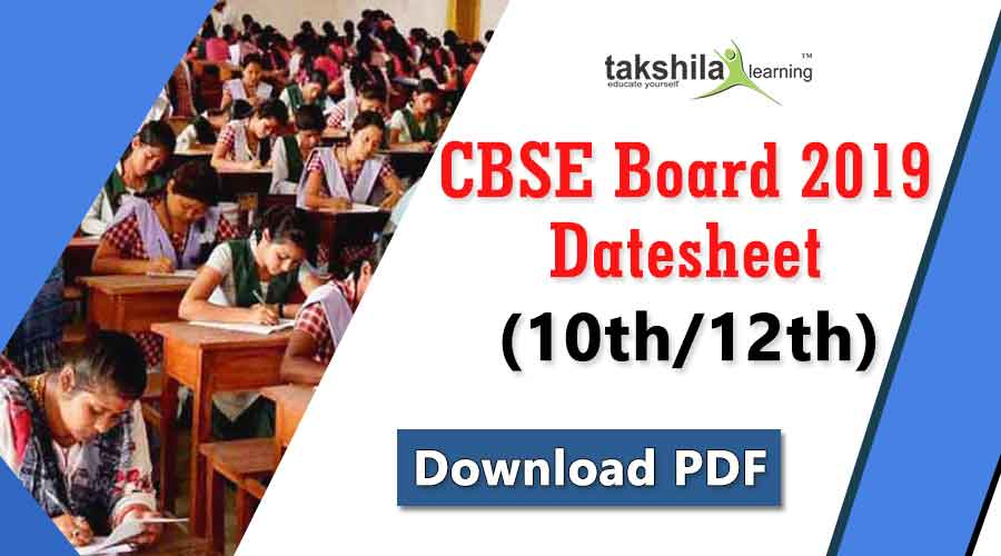 CBSE Board Exams Date sheet 2019 - 10th & 12th Exams Timetable