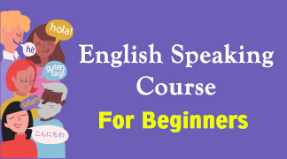 "English Speaking Course For ""Beginners"" to Advance Online spoken class"