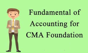 CMA Foundation Accounting