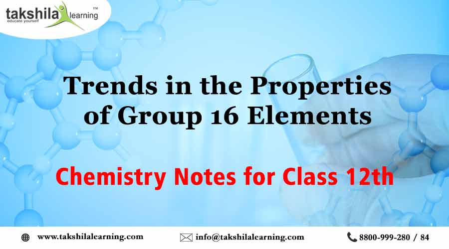 Group 16 Elements - Trends in the Properties | Chemistry notes for
