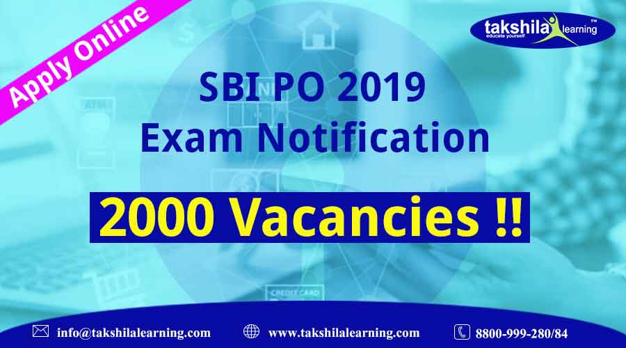 SBI PO 2019 Job Notification - Vacancy, Exam Date, Pattern, Syllabus