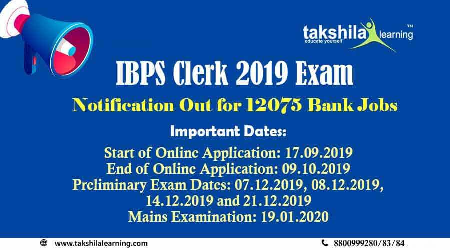 IBPS Clerk 2019 Notification Out : Check Exam Dates , Syllabus , Vacancies