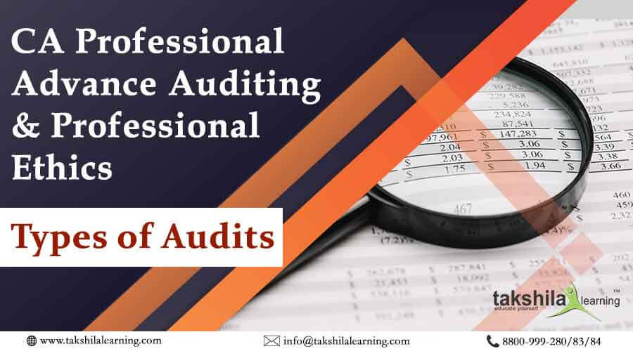Types Of Audit CA_Professional Advanced Auditing & Professional Ethics
