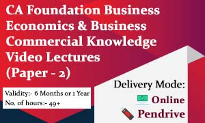 CA Foundation Business Economics & Business Commercial Knowledge Video Lectures (Paper - 2)