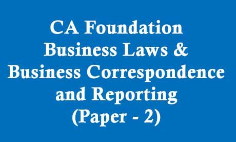 CA Foundation Business Laws & Business Correspondence and Reporting Video Lectures
