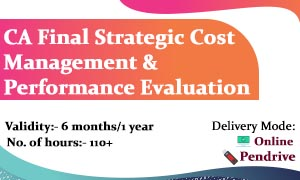CA Final Paper 5 – Strategic Cost Management & Performance Evaluation