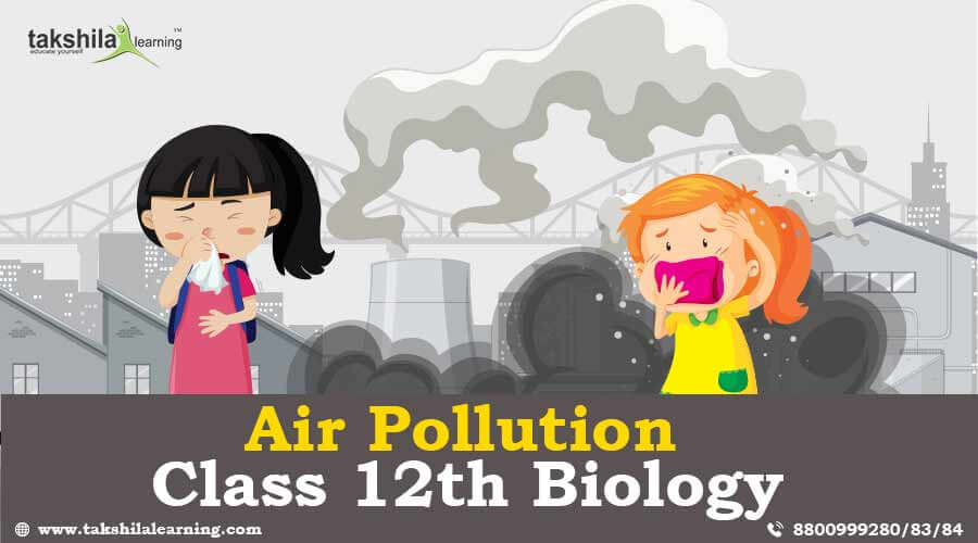 Air Pollution Causes and Control of Air Pollution