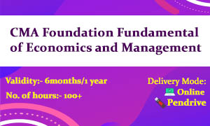 CMA Foundation Fundamental of Economics and Management Video Lectures