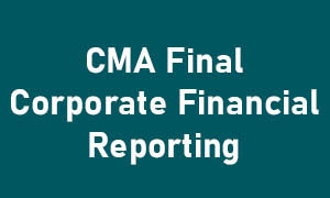 CMA FINAL CORPORATE FINANCIAL REPORTING (CFR) product