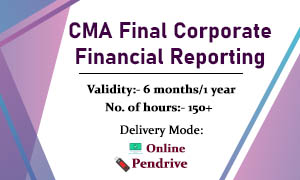 CMA Final CFR - CORPORATE FINANCIAL REPORTING ONLINE CLASSES
