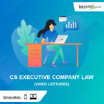 CS Executive Company Law Video Lectures & Online Classes