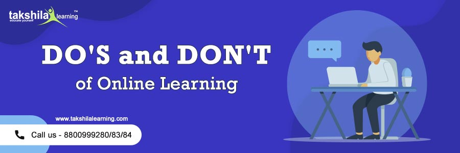 DO'S AND DON'TS OF ONLINE LEARNING (E-Learning)