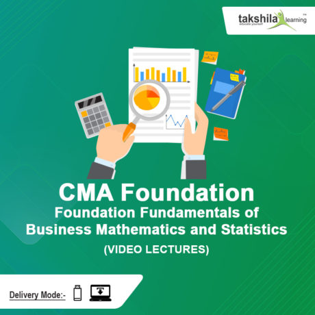 Paper- 4 CMA Foundation Fundamentals of Business Mathematics and Statistics