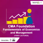 CMA Foundation Fundamentals of Economics and Management Video Lecture