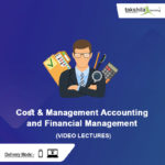 CMA Inter Cost & Management Accounting and Financial Management Video Lectures