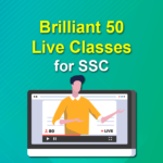 Brilliant 50 SSC Exam Live Classes: SSC CGL | SSC CHSL | SSC MTS