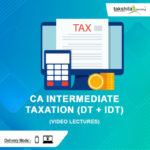 Paper 4 : CA Inter Taxation Video Lectures