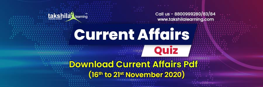 Current Affairs Quiz 21 Nov 2020 : Weekly | One Liner Current Affairs Questions